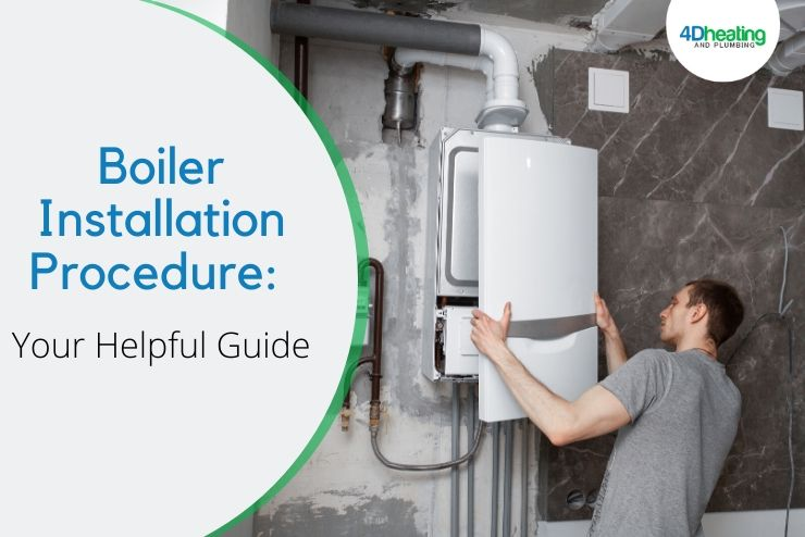 Boiler Installation Procedure: Your Helpful Guide