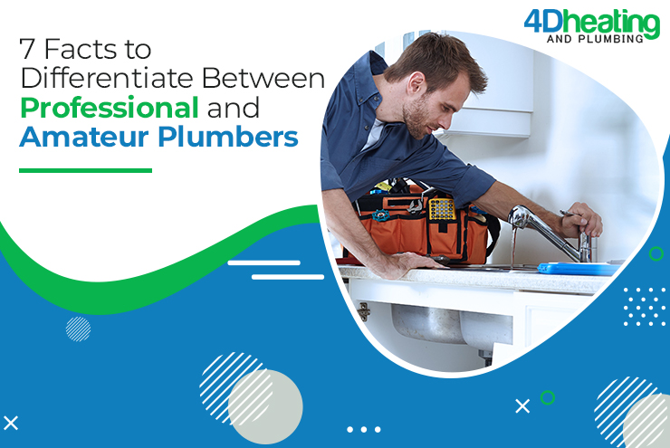 7 Factors that Differentiate Between Professional and Amateur Plumbers